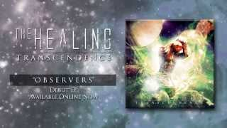THE HEALING - Observers