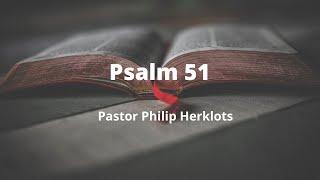 Psalm 51 Pastor Phil Herklots