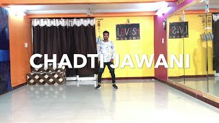 Chadti jawani || dance choreography|| bhuvnesh ft. mayank