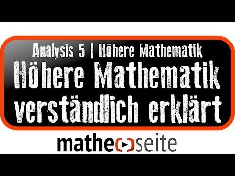 Analysis   Höhere Mathematik, wie man mit ihr rechnet und wer diese Themen beherrschen sollte