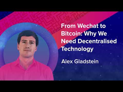 Alex Gladstein | From Wechat to Bitcoin | SingularityU South Africa Summit