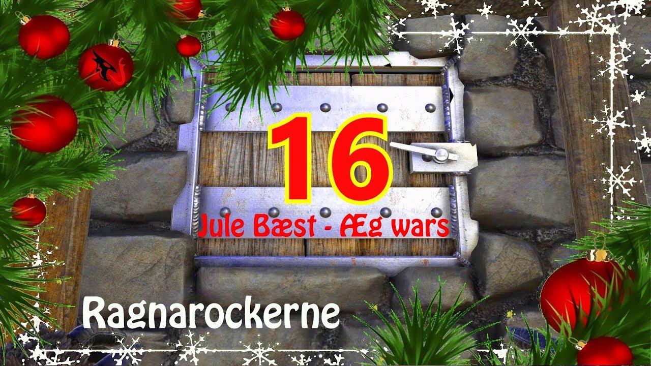 Jule Bæst -Æg wars - Afsnit 16 - Ragnarok - RagnaRockerne