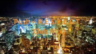 Push - R.E.S.P.E.C.T. (Club Mix)