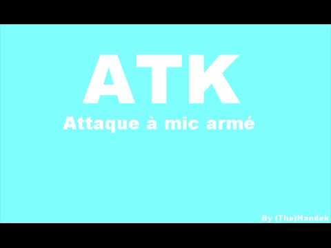ATK feat. Zoxea - Attaque à mic armé