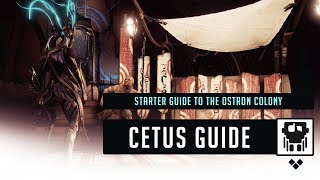 Warframe: What you need to Know about Cetus Colony    PLAINS OF EIDOLON