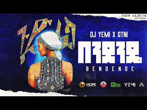 DJ Yemi X ATNI – Bendede | በንደንዴ – New Ethiopian Music 2021 (Official Audio)