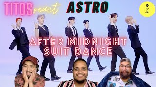 (ASTRO) _ After Midnight | 수트댄스 l Suit Dance | REACTION by T…