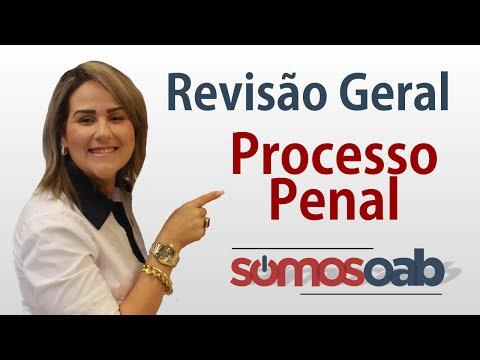 CPP - Revisão Reral - Processo Penal - Somos OAB