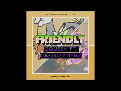 G Queen Ft Kingsley Rymz - Friendly (PRD. SmartBeatz) thumbnail