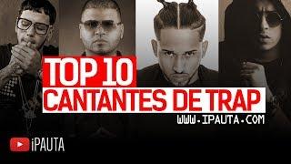 Top 10 Cantantes de Trap | iPauta thumbnail