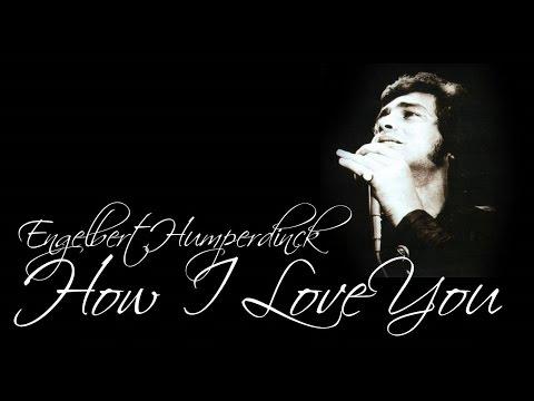 Engelbert Humperdinck - How I Love You (SR)