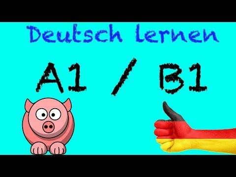 Deutsch Lernen A1 / B1 mit Videos für Anfänger   ich will Deutsch online kostenlos lernen