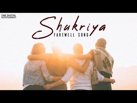 Shukriya (Farewell Song) - Official | Swapneel & Bhaavesh | Shiv Mandal