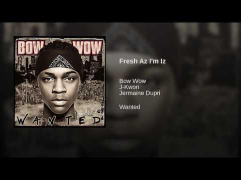 Fresh Az I'm Iz