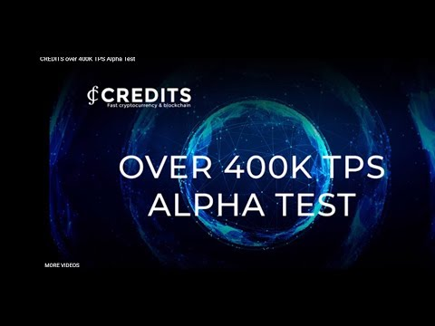 BREAKING NEWS: CREDITS OVER 400K TPS PROOF VIDEO RELEASED!
