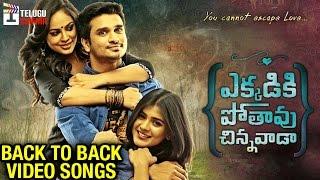 Ekkadiki Pothavu Chinnavada Movie Songs | Back to Back Video Song Trailers | Nikhil | Hebah Patel