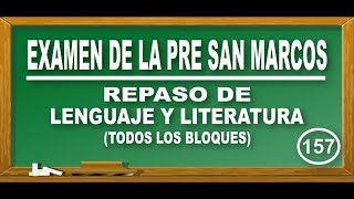 LENGUA Y LITERATURA: ORTOGRAFÍA - MÍO CID Y EDAD DE ORO DE ESPAÑA - EXAMEN PRE SAN MARCOS-CEPREUNMSM