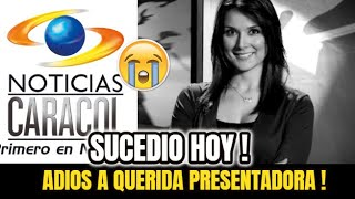 ¡🔴 ULTIMA HORA ! HACE UNAS HORAS ! Triste Noticia Presentadora NOTICIAS CARACOL , Sucedio Hoy !