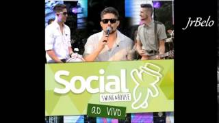 Social Swing e House Cd Completo 2015 JrBelo