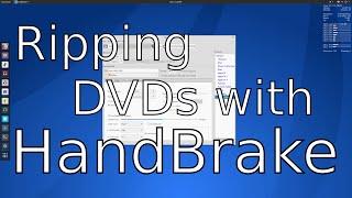 Ripping DVDs with HandBrake