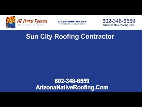 Sun City Roofing Contractor