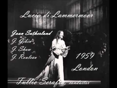 LUCIA DI LAMMERMOOR - GAETANO DONIZETTI. SUTHERLAND 1959.