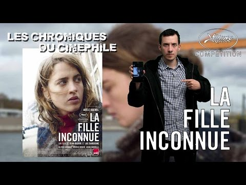 Les chroniques du cinéphile - La fille inconnue (Cannes 2016) streaming vf