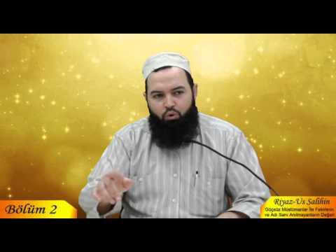 Talha YİĞİT - Riyaz-us Salihin 2. Bölüm - Haramlarla M�le Derneği