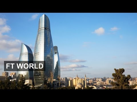 Azerbaijan faces up to a post oil future | FT World