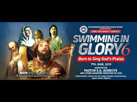 RCCG Holy Ghost Service June 2019 : Topic - Swimming In Glory 6