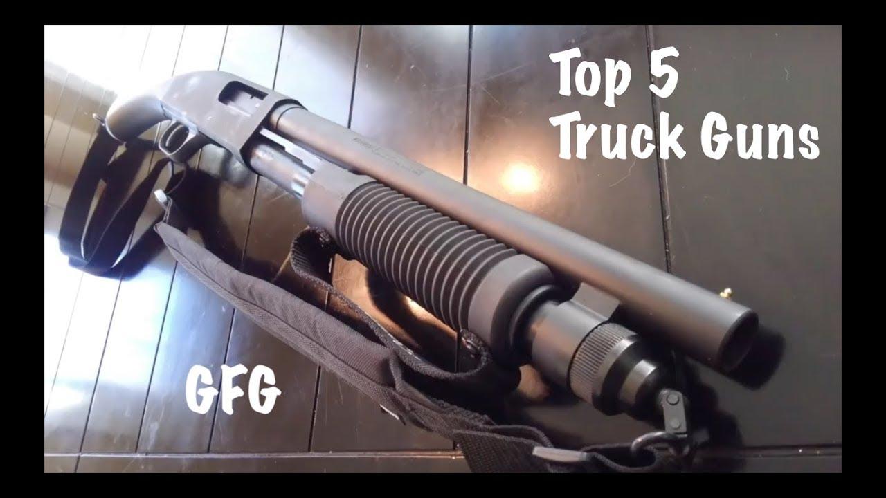 Top 5 Truck Guns