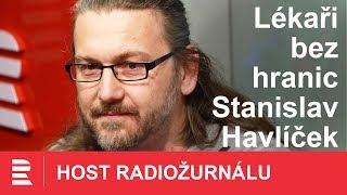 Stanislav Havlíček: Pacienty zkazil konzum. Věří, že si zdraví můžou koupit