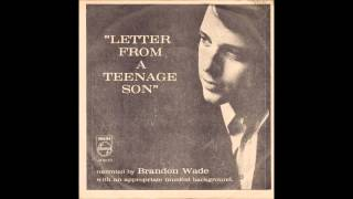 Brandon Wade - Letter From a Teenage Son