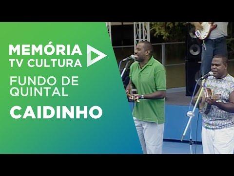 Fundo De Quintal - Caidinho