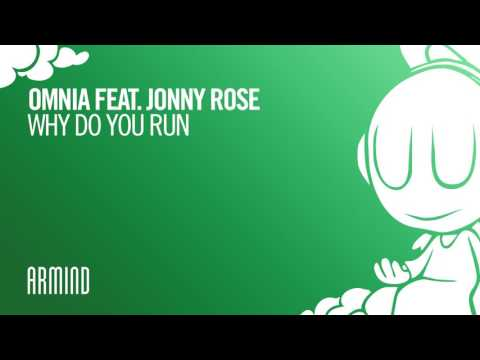 Omnia feat. Jonny Rose - Why Do You Run (Extended Mix)