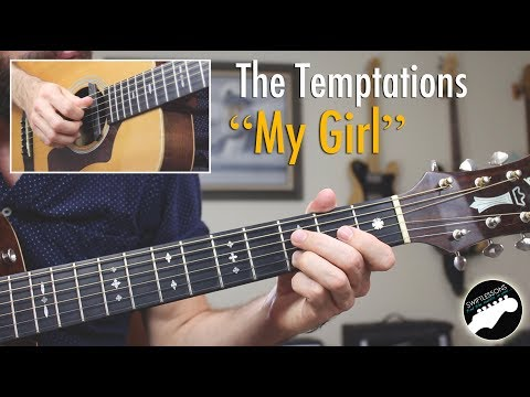 "The Temptations ""My Girl"" Guitar Lesson - Must Know Guitar Songs"