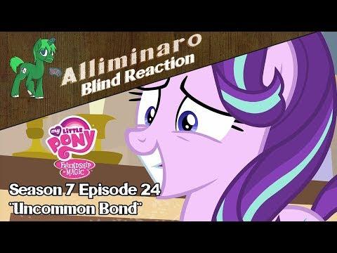 "[Blind Reaction] My Little Pony: FiM Season 7 Episode 24 ""Uncommon Bond"""