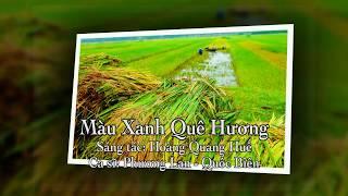 Nhạc Hoàng Quang Huế) Màu Xanh Quê Hương - Phượng Lan & Quốc Biên