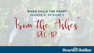When Calls the Heart Season 8 Episode 3: From the Ashes Recap
