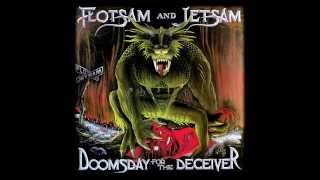 Flotsam And Jetsam - She Took An Axe (Studio Version)
