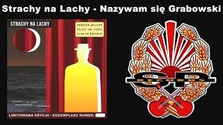STRACHY NA LACHY  - Nazywam się Grabowski [OFFICIAL AUDIO]