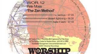 Pete Moss- R U Serious (Original Mix)