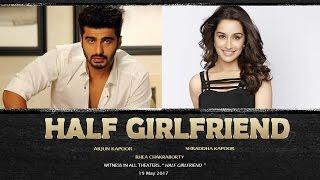Half girlfriend full movie watch / download