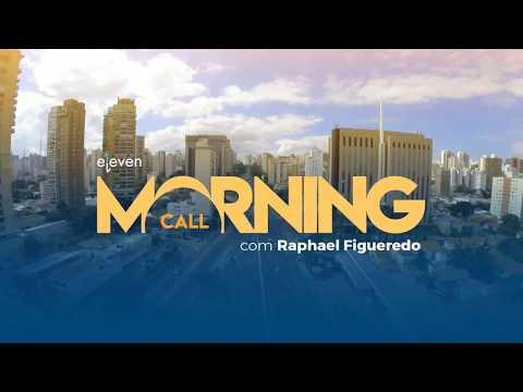 ✅ Morning Call AO VIVO 02/03/18 Eleven Financial