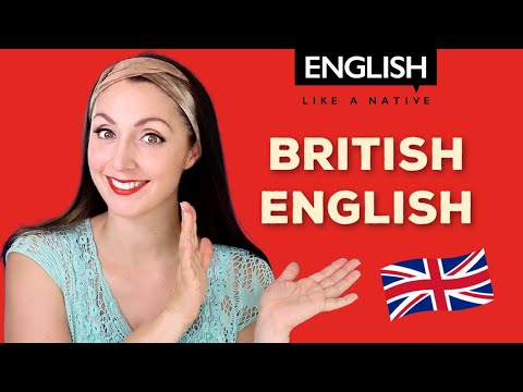 Why Should You Learn British English?