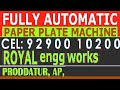 CALL 9290010200, Fully Automatic Dona Disposable paper plate making machine-