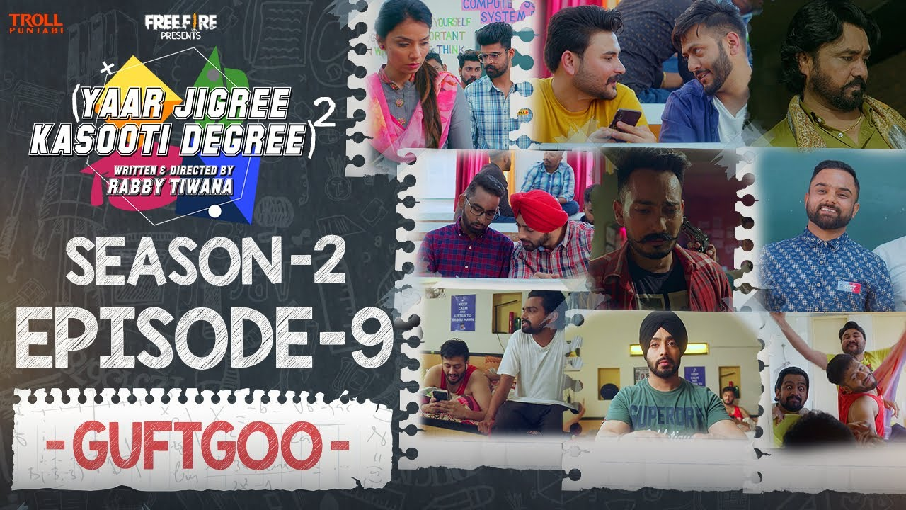 Yaar Jigree Kasooti Degree Season 2 | Episode 9 - GUFTGOO | Latest Punjabi Web Series 2020
