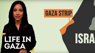 Life In Gaza Explained