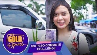 100 PESO COMMUTE CHALLENGE  Gold Squad Francine
