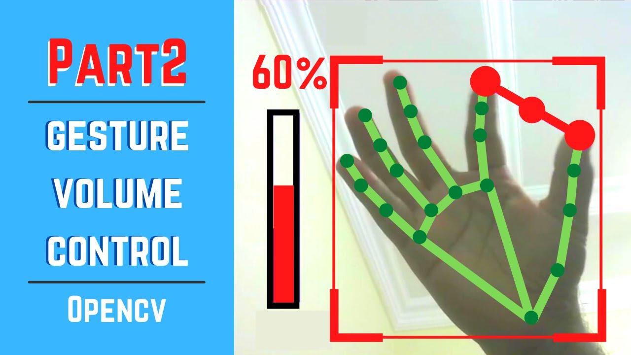 Advance Gesture Volume Control [Part 2] | OpenCV Python | Computer Vision